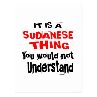 IT IS SUDANESE THING DESIGNS POSTCARD