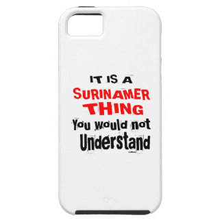 IT IS SURINAMER THING DESIGNS TOUGH iPhone 5 CASE