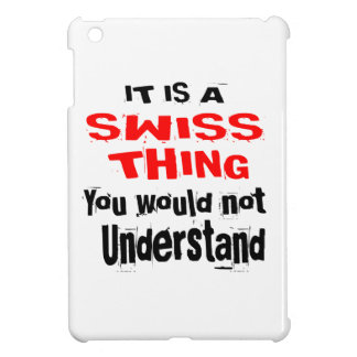 IT IS SWISS THING DESIGNS COVER FOR THE iPad MINI
