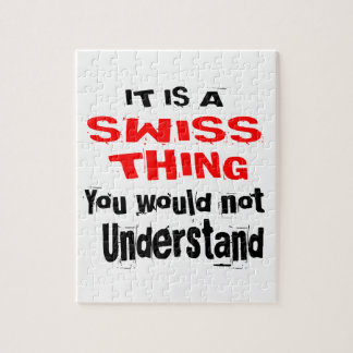 IT IS SWISS THING DESIGNS JIGSAW PUZZLE