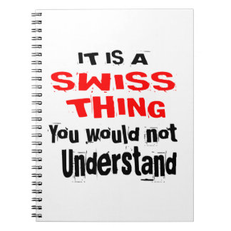 IT IS SWISS THING DESIGNS NOTEBOOKS