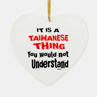IT IS TAIWANESE THING DESIGNS CERAMIC ORNAMENT