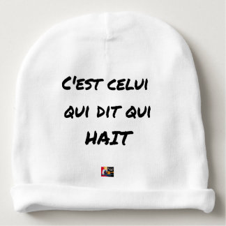 It IS THAT WHICH SAYS WHICH HATES - Word games Baby Beanie