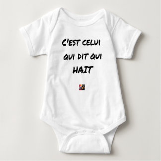 It IS THAT WHICH SAYS WHICH HATES - Word games Baby Bodysuit