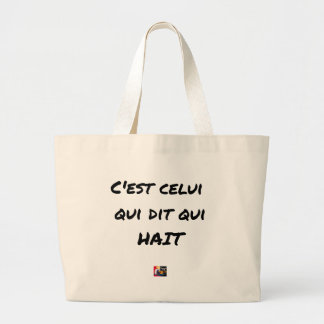 It IS THAT WHICH SAYS WHICH HATES - Word games Large Tote Bag