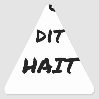 It IS THAT WHICH SAYS WHICH HATES - Word games Triangle Sticker