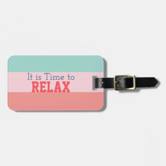 """It is Time to Relax"" Striped Luggage Tag"