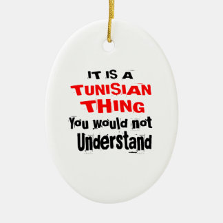IT IS TUNISIAN THING DESIGNS CERAMIC ORNAMENT