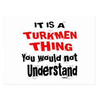IT IS TURKMEN THING DESIGNS POSTCARD