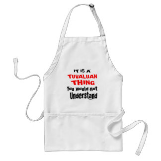 IT IS TUVALUAN THING DESIGNS STANDARD APRON