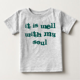 it is well baby shirt