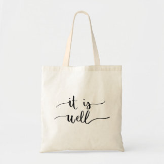 It Is Well Tote Bag