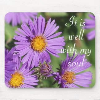 It is Well With  My Soul Aster Mousepad