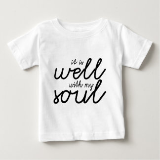 It Is Well With My Soul (Black) Baby T-Shirt
