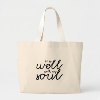 It Is Well With My Soul (Black) Large Tote Bag