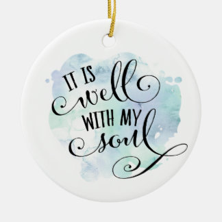 It Is Well With My Soul Christmas Ornament