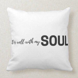 It Is Well With My Soul Cushion