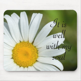 It is Well with My Soul Daisy Floral Mousepad
