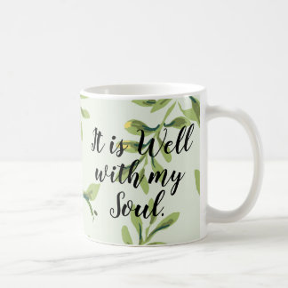 It is Well With My Soul Green Leaves Quote Mug
