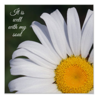 It is Well With My Soul Offset Daisy Poster