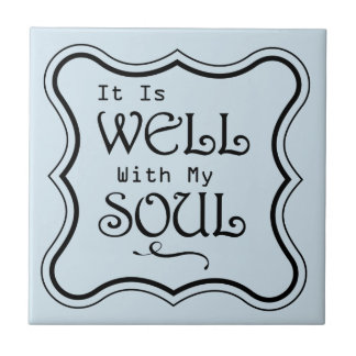 It is Well With My Soul Small Square Tile