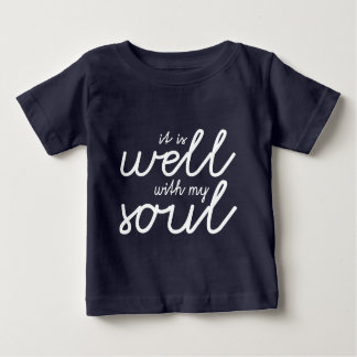 It Is Well With My Soul (White) Baby T-Shirt
