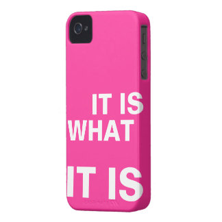 It is What it is Case-Mate iPhone 4 Case