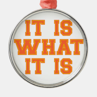 It Is What It Is Orange and Gold Silver-Colored Round Decoration