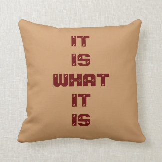 It Is What It Is Screwed Throw Pillow