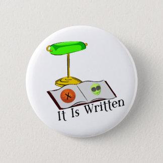 It Is Written 6 Cm Round Badge