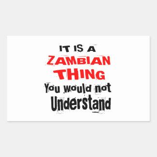 IT IS ZAMBIAN THING DESIGNS RECTANGULAR STICKER