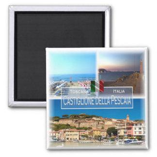 IT Italy # Tuscany - Castiglione della Pescaia - Magnet