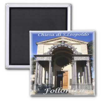 IT Italy # Tuscany - Follonica - Church St Leopold Magnet