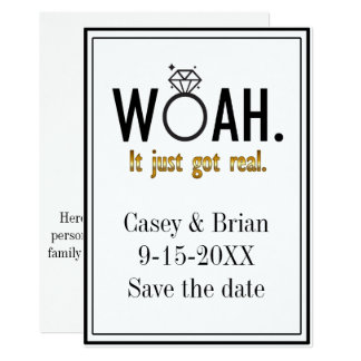It Just Got Real, Save the Date Engagement Card