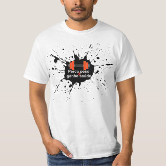 It loses weight and it gains health Man T-Shirt