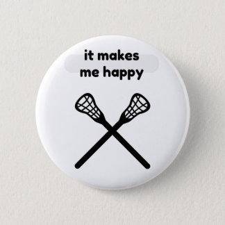It Makes Makes Me Happy-Lacrosse 6 Cm Round Badge