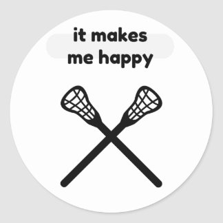 It Makes Makes Me Happy-Lacrosse Classic Round Sticker
