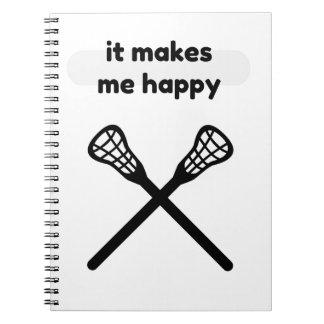 It Makes Makes Me Happy-Lacrosse Notebooks