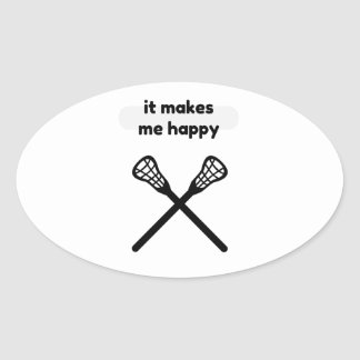 It Makes Makes Me Happy-Lacrosse Oval Sticker