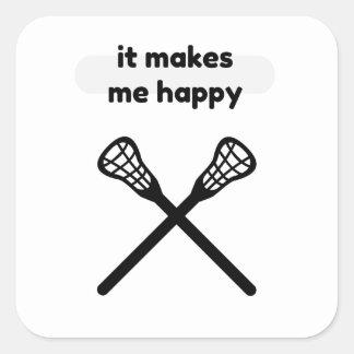 It Makes Makes Me Happy-Lacrosse Square Sticker