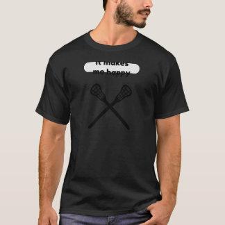 It Makes Makes Me Happy-Lacrosse T-Shirt