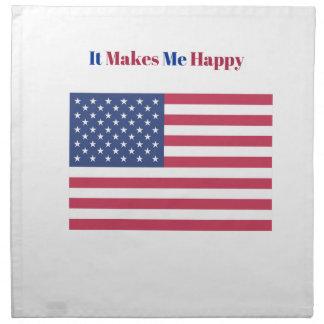 It Makes Me happy- American flag Napkin