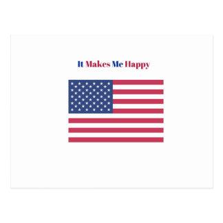 It Makes Me happy- American flag Postcard