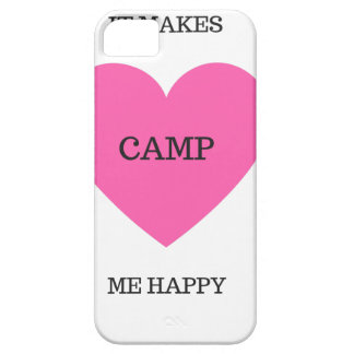 It Makes Me Happy- Camp Barely There iPhone 5 Case