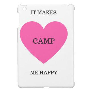 It Makes Me Happy- Camp iPad Mini Cover