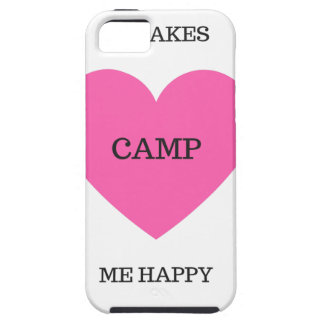 It Makes Me Happy- Camp iPhone 5 Covers
