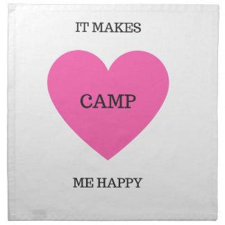 It Makes Me Happy- Camp Napkin