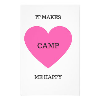It Makes Me Happy- Camp Stationery