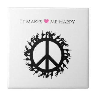 It Makes Me Happy-Peace Ceramic Tile