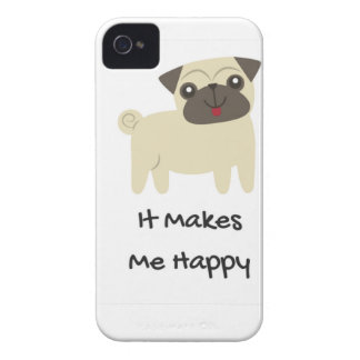 It Makes Me Happy- Pug iPhone 4 Cover